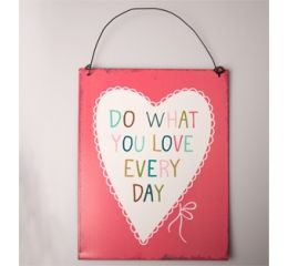 Placa metálica Do what you love every day